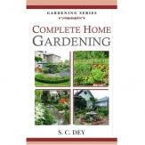 Complete Home Gardening (PB)